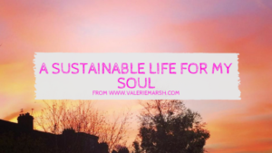 a-sustainable-life-for-my-soul
